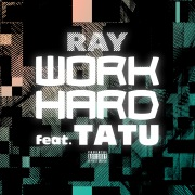 WORK HARD (feat. TATU) -Single