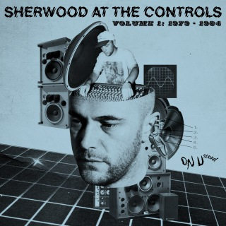Sherwood At The Controls: Volume 1 1979 - 1984(24bit/44.1kHz)