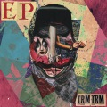 TRMTRM EP