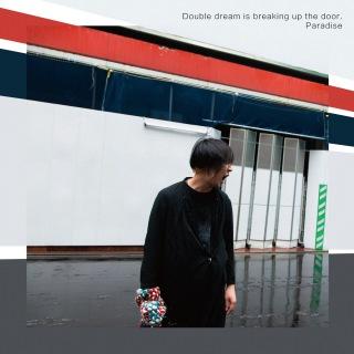 Double dream is breaking up the door.