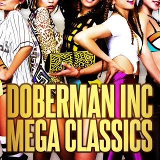 DOBERMAN INC MEGA CLASSICS