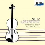ザイツ:ヴァイオリンとピアノのための学生協奏曲全集