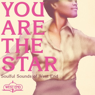 YOU ARE THE STAR - SOULFUL SOUNDS OF WEST END