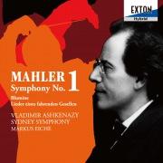 マーラー:交響曲第1番「巨人」、花の章、さすらう若人の歌