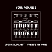 LOSING HUMANITY / WHERE'S MY HOME