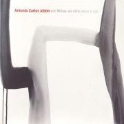 Antonio Carlos Jobim em Minas ao Vivo Piano e Voz