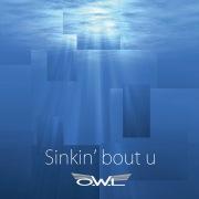 Sinkin' bout u
