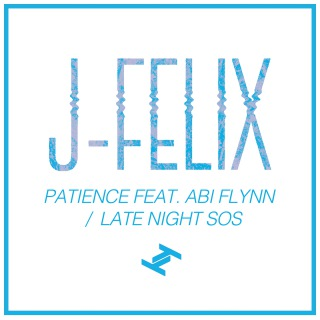 Patience feat. Abi Flynn / Late Night S.O.S