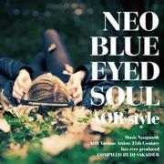 NEO BLUE EYED SOUL -AOR style-