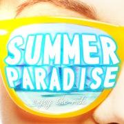 SUMMER PARADISE -enjoy the ride-
