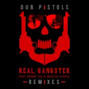 Real Gangster (Remixes) (Seanie Tee & Neville Staple)