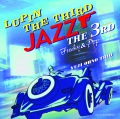 LUPIN THE THIRD 「JAZZ」 〜the 3rd〜 Funky & Pop(24bit/48kHz)