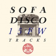 OFF THE ROCKER presents SOFA DISCO 15FW TRACKS