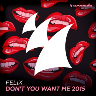 Don't You Want Me 2015