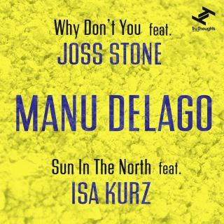 Why Don't You feat. Joss Stone / Sun In The North feat. Isa Kurz