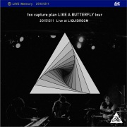 LIKE A BUTTERFLY tour 20151211 Live at LIQUIDROOM