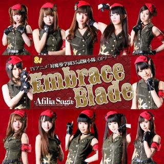 Embrace Blade(TVアニメ「対魔導学園35試験小隊」オープニングテーマ)