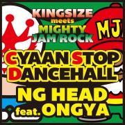 CYAAN STOP DANCEHALL (feat. ONGYA) -Single