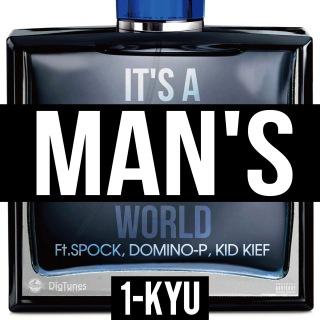 IT'S A MAN'S WORLD (feat. SPOCK, DOMINO-P & KID KIEF) -Single
