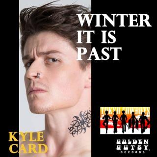 Winter It Is Past