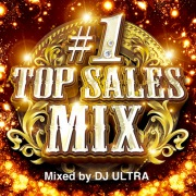 #1 TOP SALES MIX Mixed by DJ ULTRA