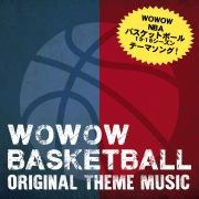 WOWOW NBA '15-'16 Season オリジナルテーマソング