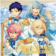 「あんさんぶるスターズ!」ユニットソングCD Vol.3「fine」 終わらないシンフォニア/RAINBOW CIRCUS