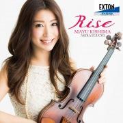 Rise - フォーレ:ヴァイオリン・ソナタ 第 1番 他 -