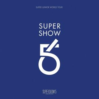 SUPER SHOW 5 - SUPER JUNIOR The 5th WORLD TOUR -