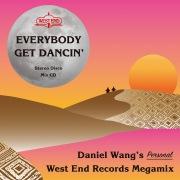 Everybody get dancin' - Daniel Wang'S Personal West End Megamix