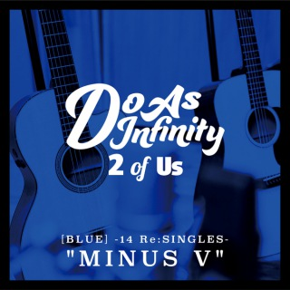 2 of Us [BLUE] -14 Re:SINGLES- &MINUS V&(24bit/48kHz)