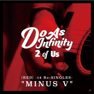 2 of Us [RED] -14 Re:SINGLES-&MINUS V&(24bit/48kHz)
