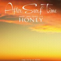 アフター・サーフ・タイム _HONEY meets ISLAND CAFE- compiled by DJ HASEBE