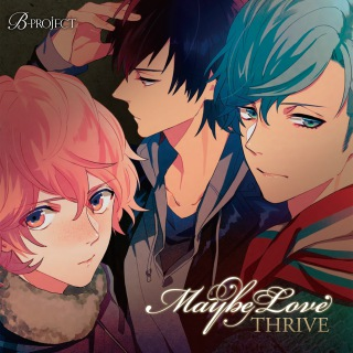B-project「Maybe Love」