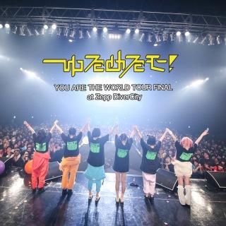YOU ARE THE WORLD TOUR FINAL at Zepp DiverCity(24bit/48kHz)