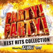 PARTY!PARTY! BEST HITS COLLECTION Mixed by DJ YAGI