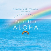 Angela Maki Vernon produced RELAXY HAWAI_I 〜Feel the ALOHA〜