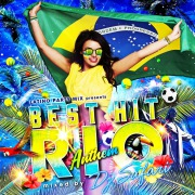 LATINO PARTY MIX presents BEST HIT RIO ANTHEM mixed by DJ SAFARI