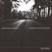 Quadra Complete Selection 95-07 / Sketch From A Moment (2016 Remaster)(24bit/48kHz)