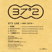 37°2  LIVE~ MAY.2016 ~(24bit/48kHz)