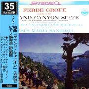 グローフェ:組曲「グランド・キャニオン」(大渓谷)/ピアノ協奏曲(初演盤)