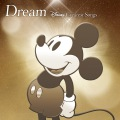 Dream〜Disney Greatest Songs〜 邦楽盤(ハイレゾ)