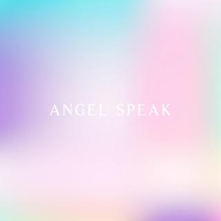 Angel Speak (feat. MeLo-X)