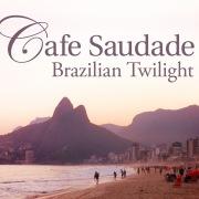 カフェ・サウダージ -Brazilian Twilight-