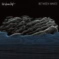 BETWEEN WAVES(DELUXE EDITION)