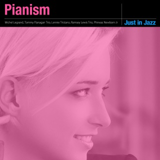 Just in Jazz - Pianism (Selected by Groove Connect)