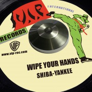 WIPE YOUR HANDS -Single