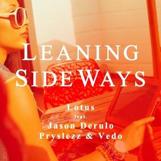 Leaning Sideways (feat Jason Derulo, Pryslezz & Vedo)