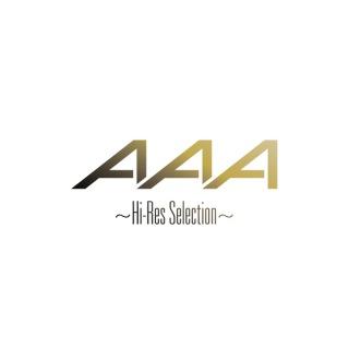 AAA 〜Hi-Res Selection〜(24bit/48kHz)