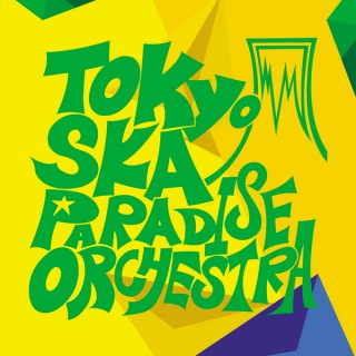 TOKYO SKA PARADISE ORCHESTRA〜Selecao Brasileira〜